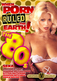 When Porn Ruled The Earth The 80s